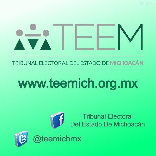 Tribunal Electoral del Estado de Michoacán: TEEM