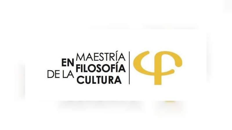UMSNH abre convocatoria 2020 para maestría en filosofía de la cultura