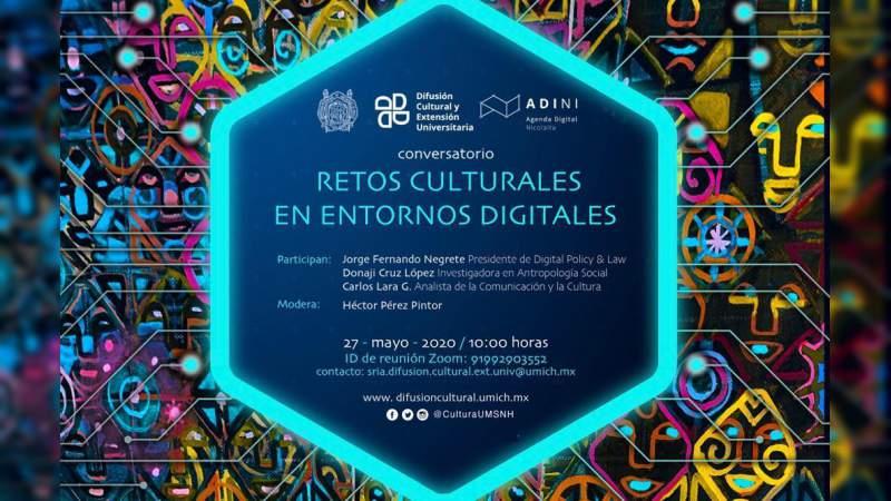 UMSNH participa en conversatorio retos culturales y entornos digitales