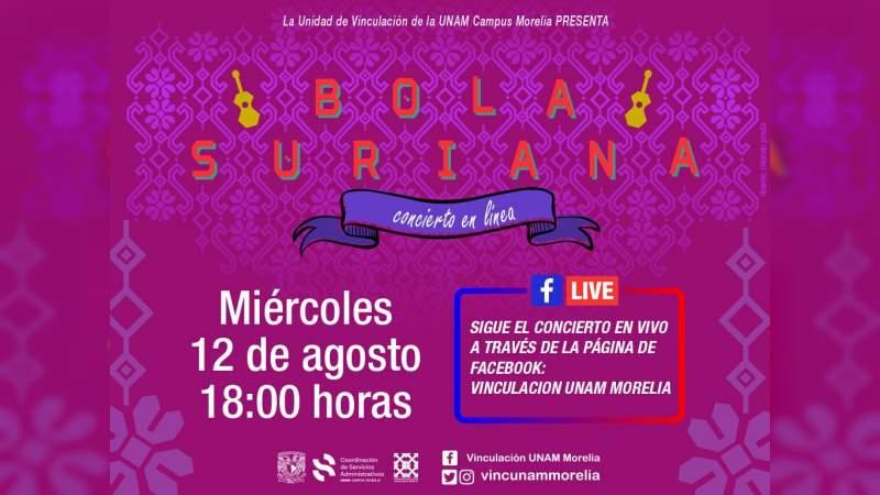 UNAM Campus Morelia presenta a Bola Suriana en concierto a distancia