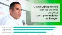 Gasta Carlos Herrera cientos de miles de pesos para promocionar su imagen