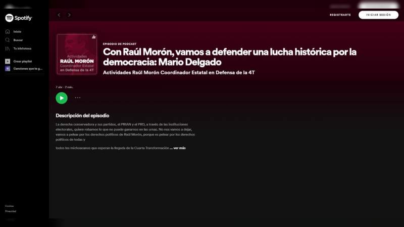 Podcast en Spotify es parte de la campaña de Morena en busca de la restitución de la candidatura de Morón Orozco