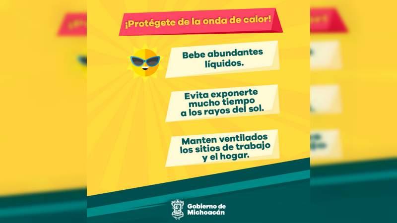 Prevalecen altas temperaturas en Michoacán, PC llama tomar precauciones