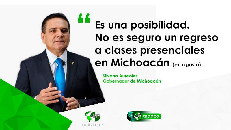 En Michoacán no es seguro el regreso a las aulas en agosto: Silvano
