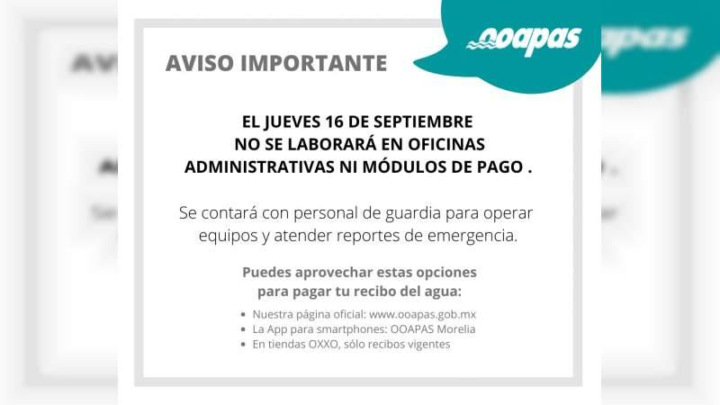 OOAPAS no laborará el 16 de septiembre, en Morelia, Michoacán
