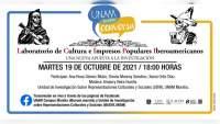 """""""UNAM Morelia Conversa"""" presenta la charla: Laboratorio de Cultura e Impresos Populares Iberoamericanos, una nueva apuesta a la investigación"""