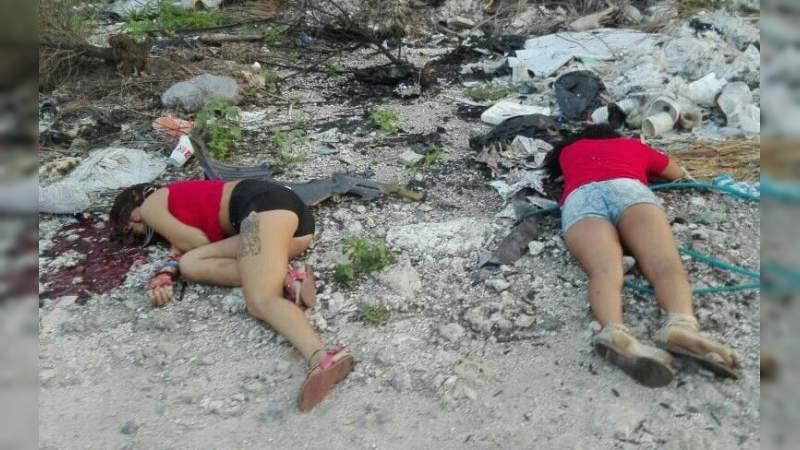 Ejecutan a dos jovencitas en Cancún, Quintana Roo