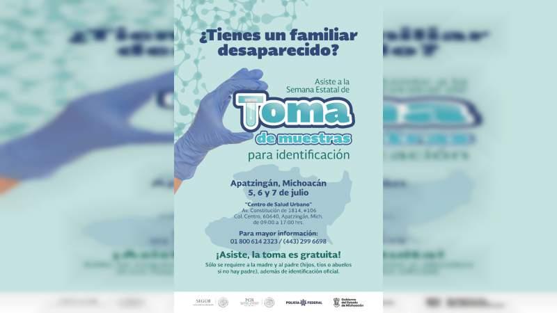 Realizarán toma de muestras de ADN para identificar a desaparecidos, en Apatzingán