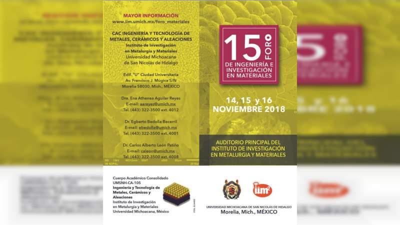 15º Foro de Ingeniería e Investigación en Materiales en la Casa de Hidalgo