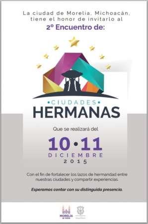 Morelia, sede del 2° Encuentro de Ciudades Hermanas