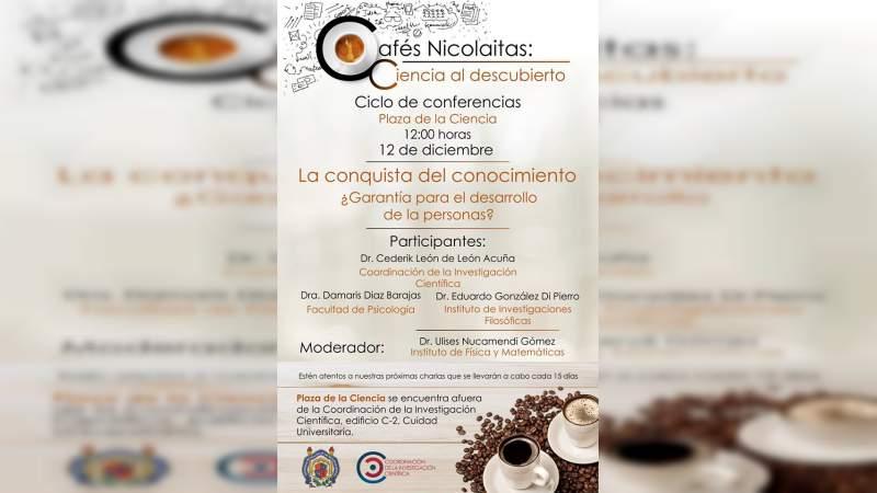 El conocimiento la clave para el desarrollo personal, tema del Café Nicolaita