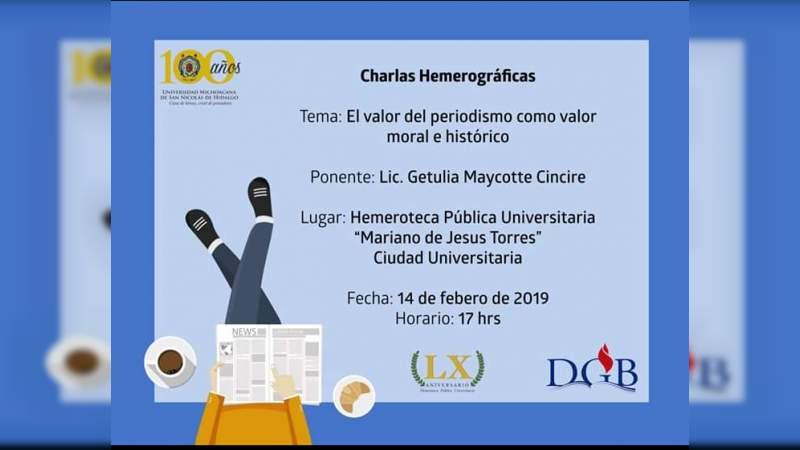 Impartirán charla sobre el valor del periodismo en la Hemeroteca de la Casa de Hidalgo
