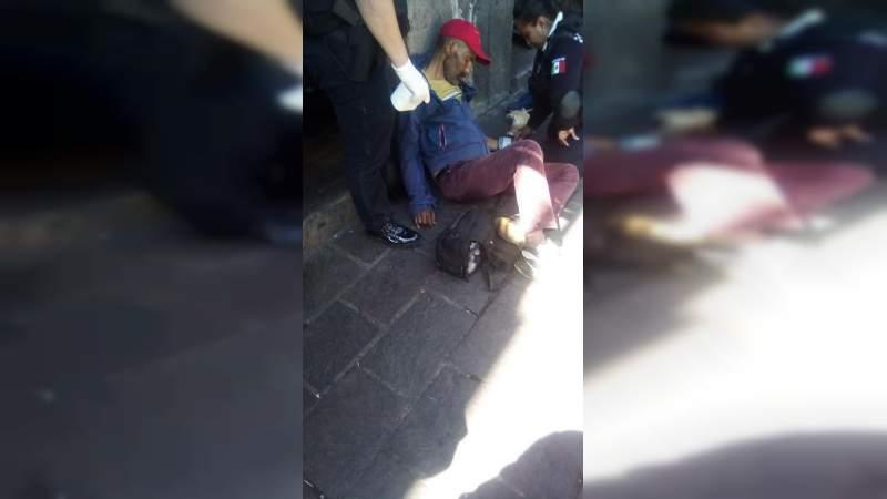 Muere hombre en el Centro Histórico de Morelia, Michoacán