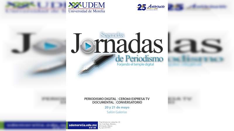 Con Jornadas de Periodismo, UdeMorelia apuesta por la actualización digital del gremio en la entidad