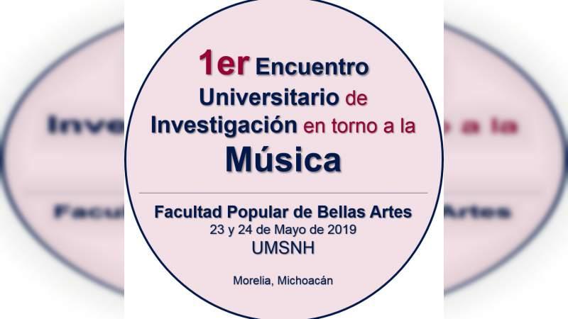 Inicia 1er Encuentro Universitario de Investigación en torno a la Música