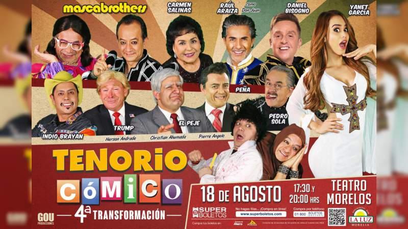 Regresará El Tenorio Cómico a Morelia con la 4a Transformación