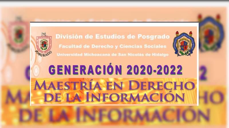 Amplían periodo de recepción de documentos para la Maestría en Derecho de la Información en la UMSNH
