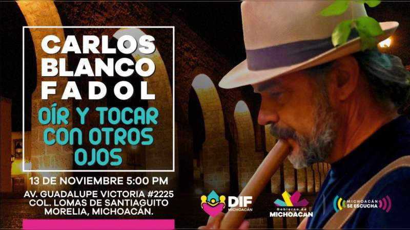 DIF Michoacán presenta a Carlos Blanco, en concierto