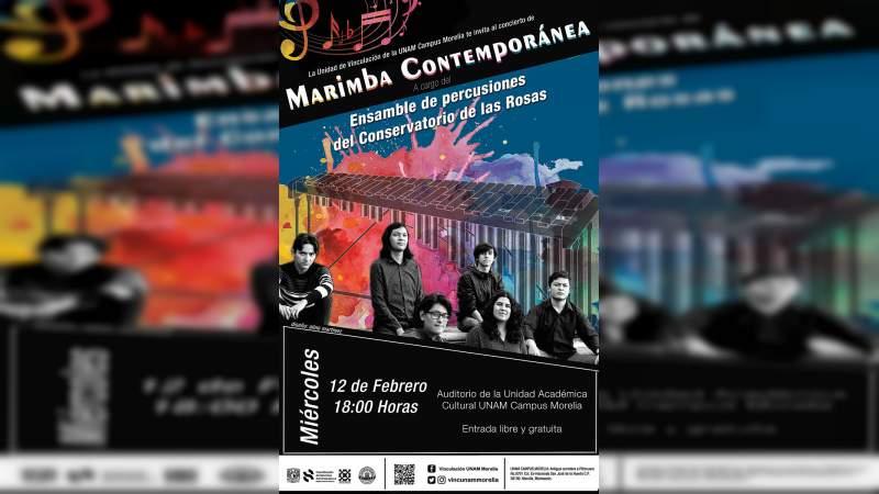 """UNAM Morelia invita al concierto de Marimba contemporánea a cargo del """"Ensamble de Percusiones del Conservatorio de las Rosas"""""""