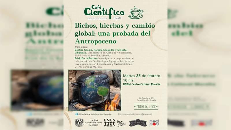 Cultura y soberanía alimentaria guiarán la charla del Café Científico de febrero en el Centro Cultural UNAM en Morelia