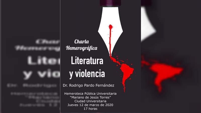 """""""Literatura y Violencia"""", charla hemerográfica en la UMSNH"""